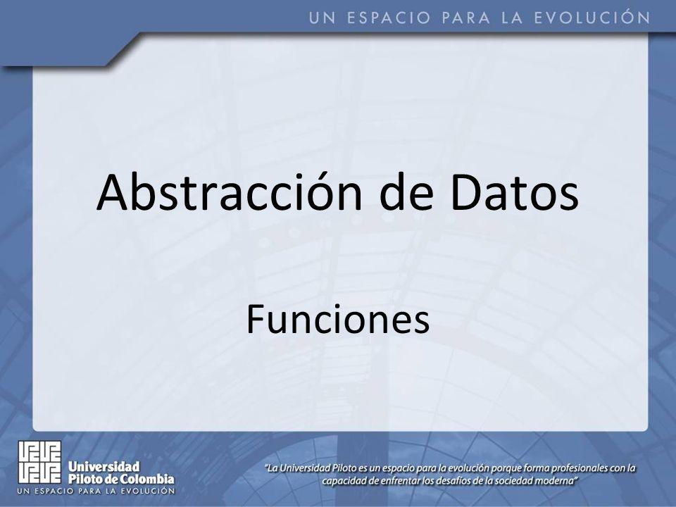 Abstracción de Datos Funciones