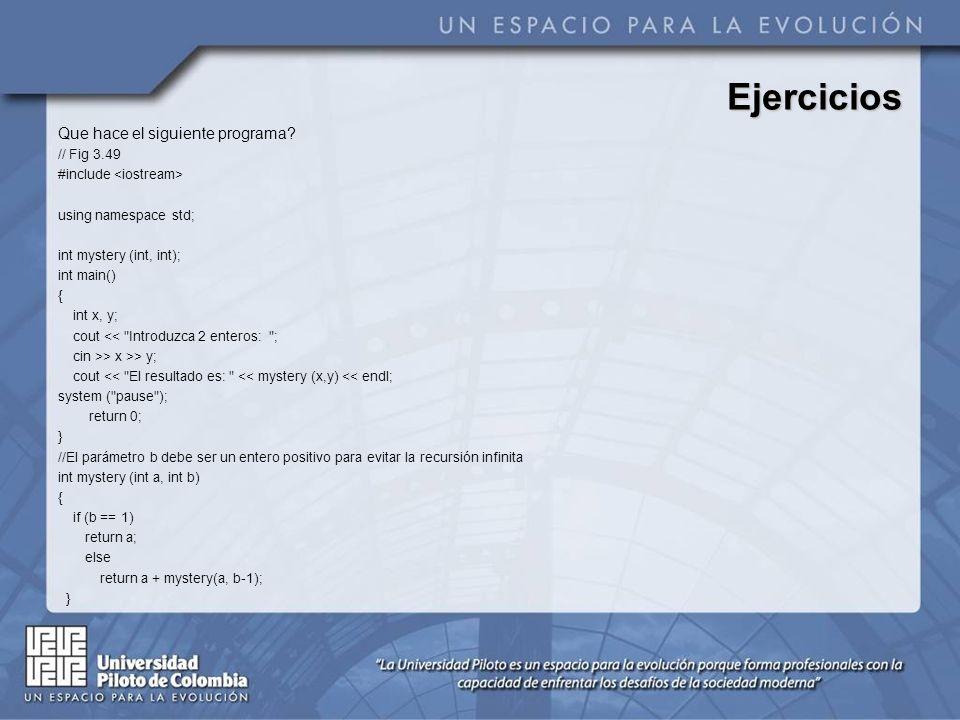 Ejercicios Que hace el siguiente programa // Fig 3.49