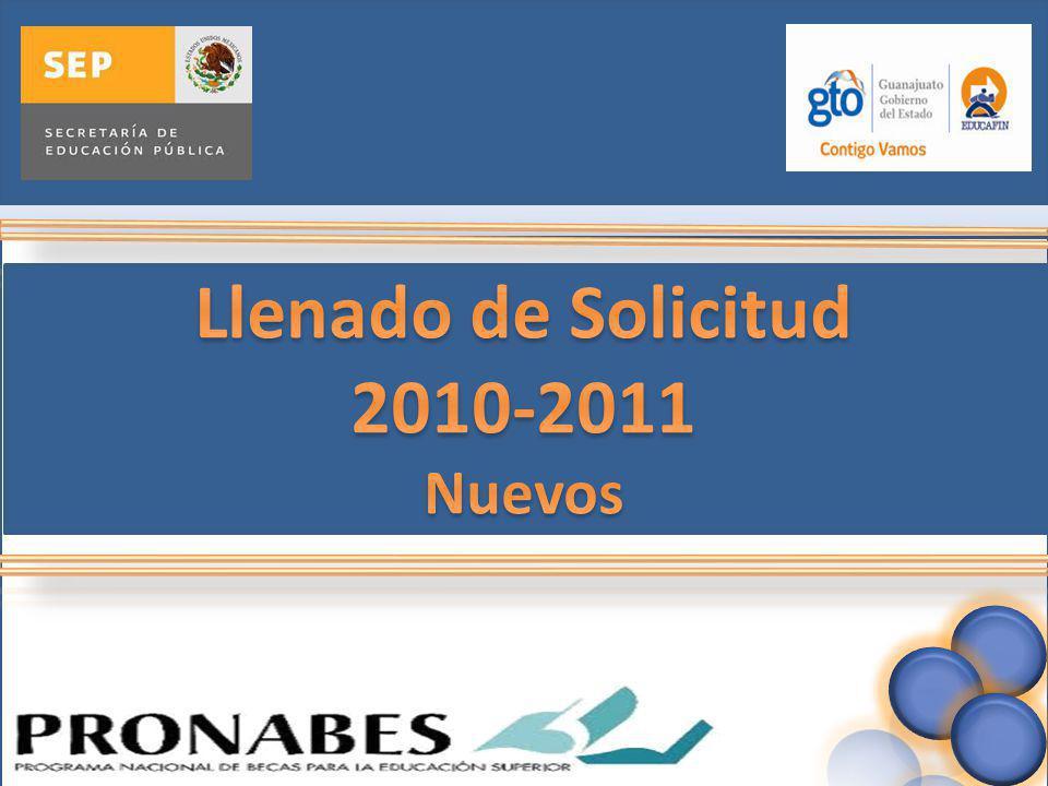 Llenado de Solicitud 2010-2011 Nuevos