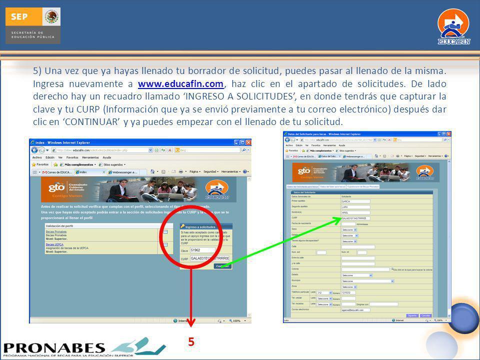 5) Una vez que ya hayas llenado tu borrador de solicitud, puedes pasar al llenado de la misma. Ingresa nuevamente a www.educafin.com, haz clic en el apartado de solicitudes. De lado derecho hay un recuadro llamado 'INGRESO A SOLICITUDES', en donde tendrás que capturar la clave y tu CURP (Información que ya se envió previamente a tu correo electrónico) después dar clic en 'CONTINUAR' y ya puedes empezar con el llenado de tu solicitud.