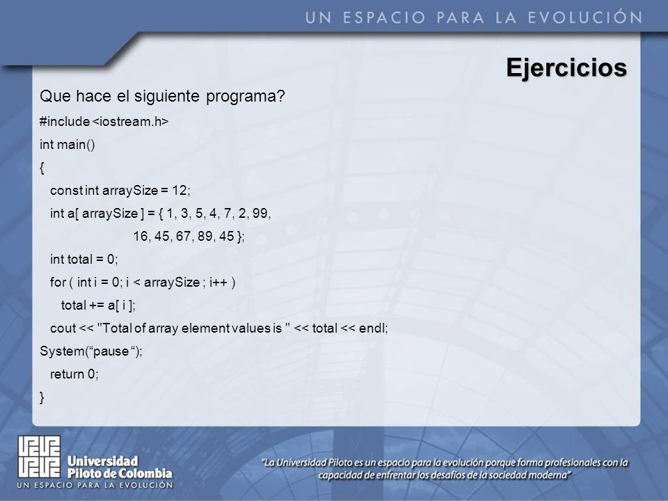 Ejercicios Que hace el siguiente programa #include <iostream.h>