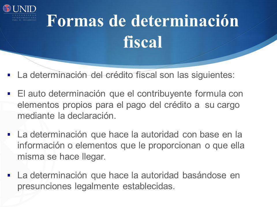 Formas de determinación fiscal
