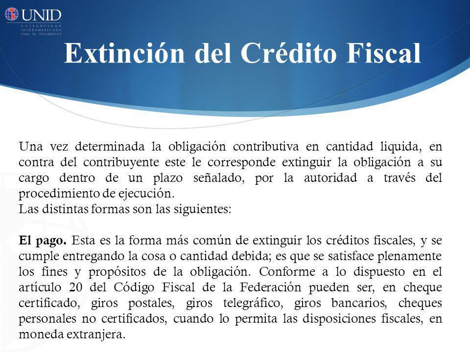 Extinción del Crédito Fiscal