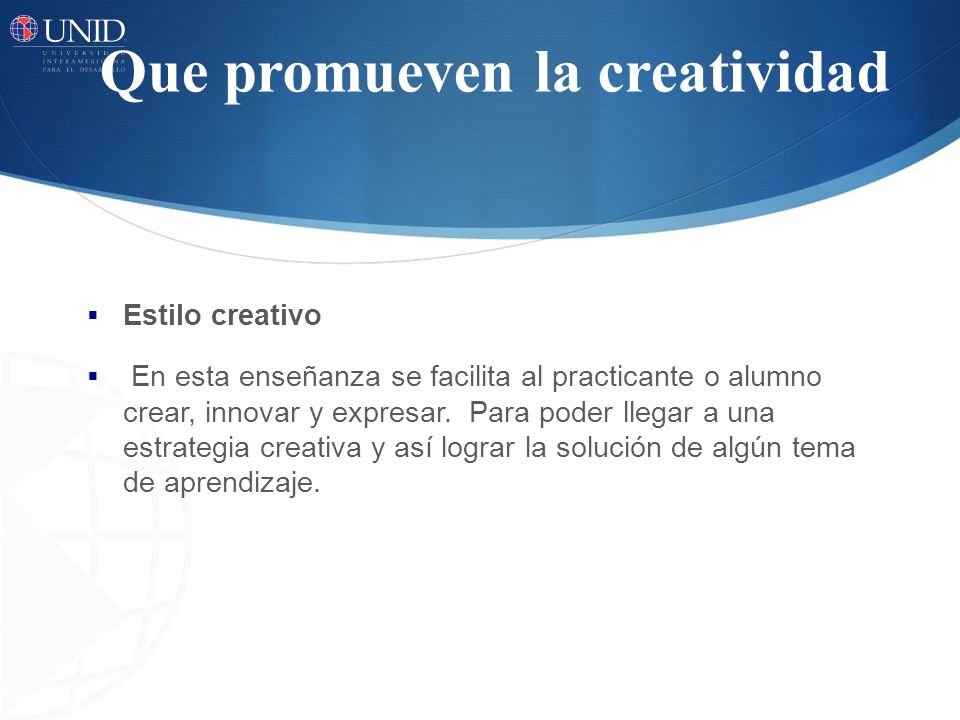 Que promueven la creatividad