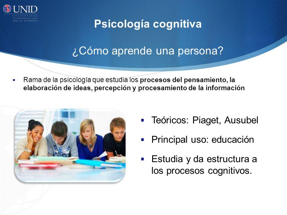 Psicología cognitiva ¿Cómo aprende una persona