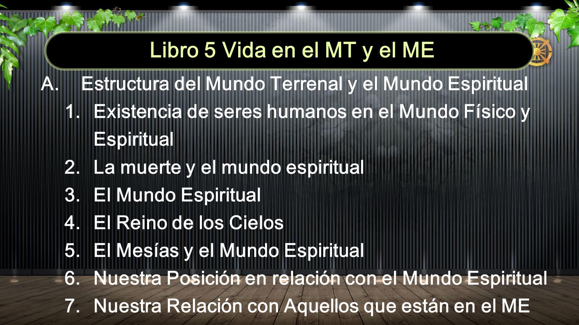 Libro 5 Vida en el MT y el ME