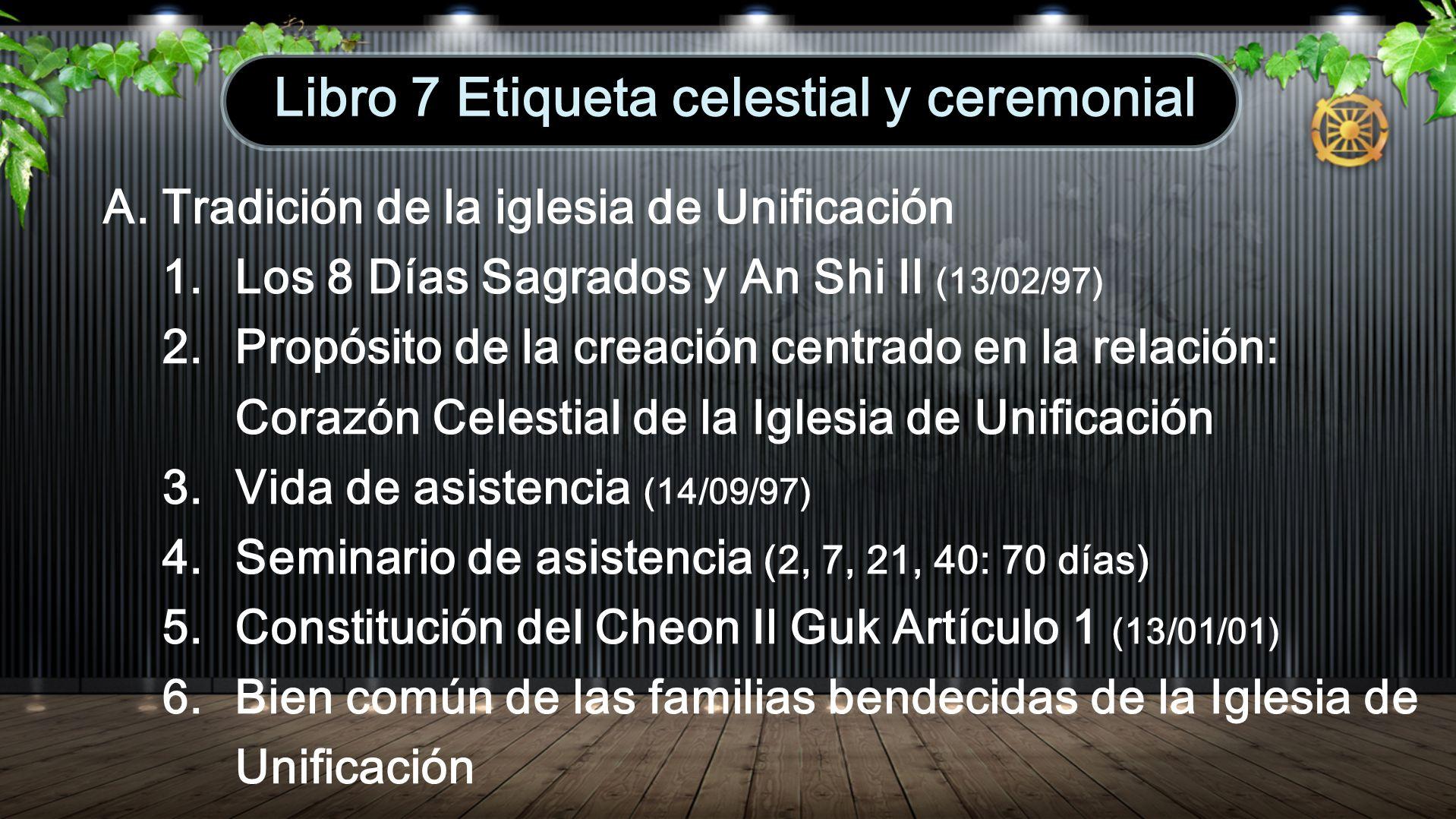 Libro 7 Etiqueta celestial y ceremonial