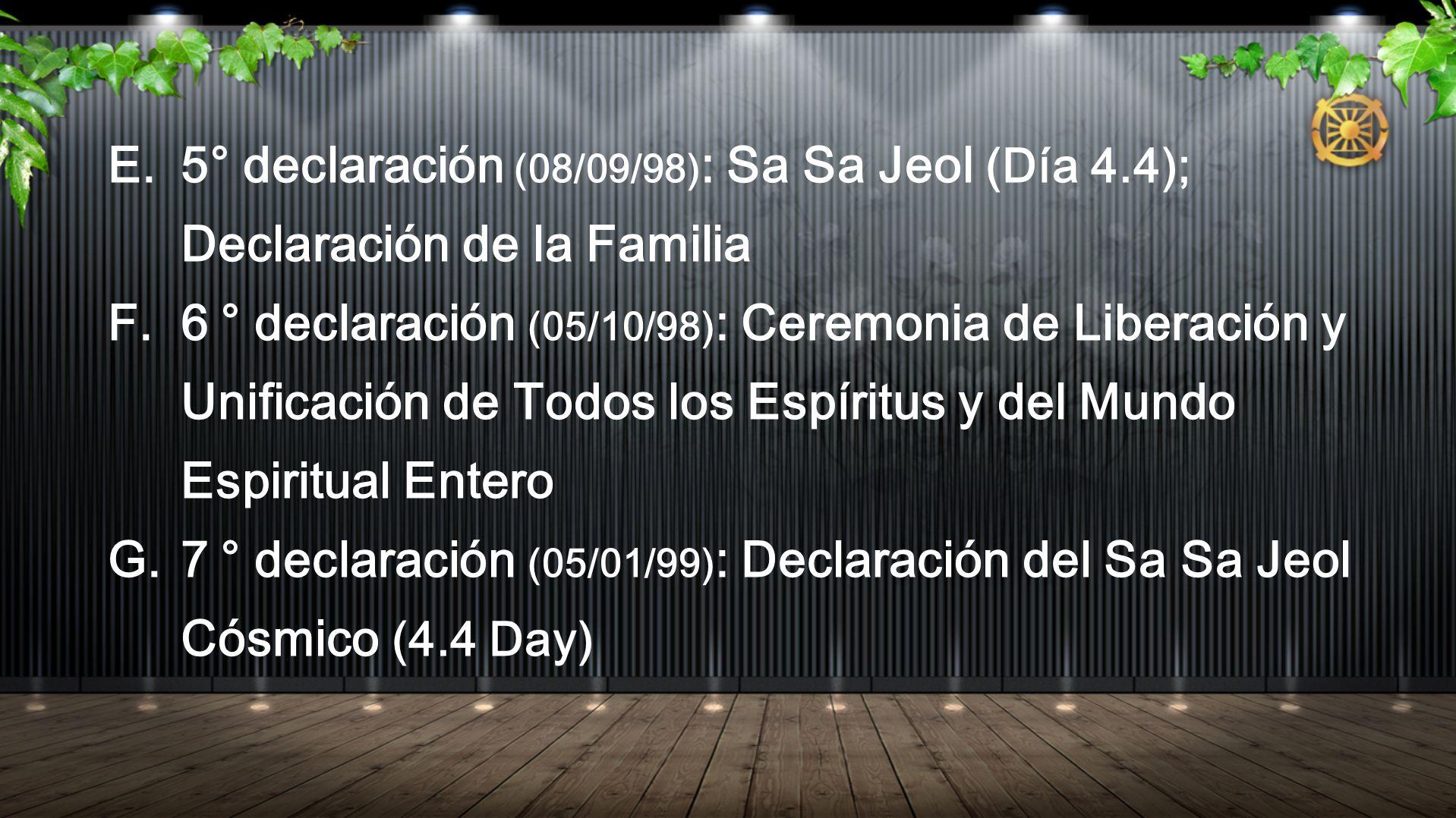 5° declaración (08/09/98): Sa Sa Jeol (Día 4