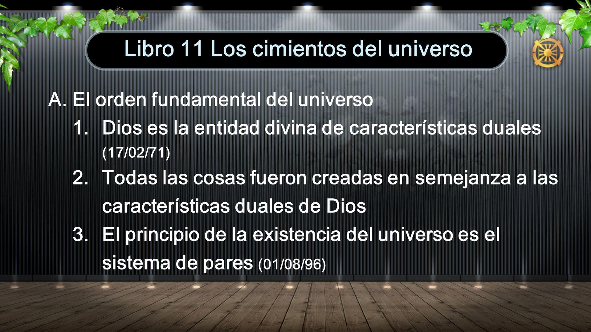 Libro 11 Los cimientos del universo
