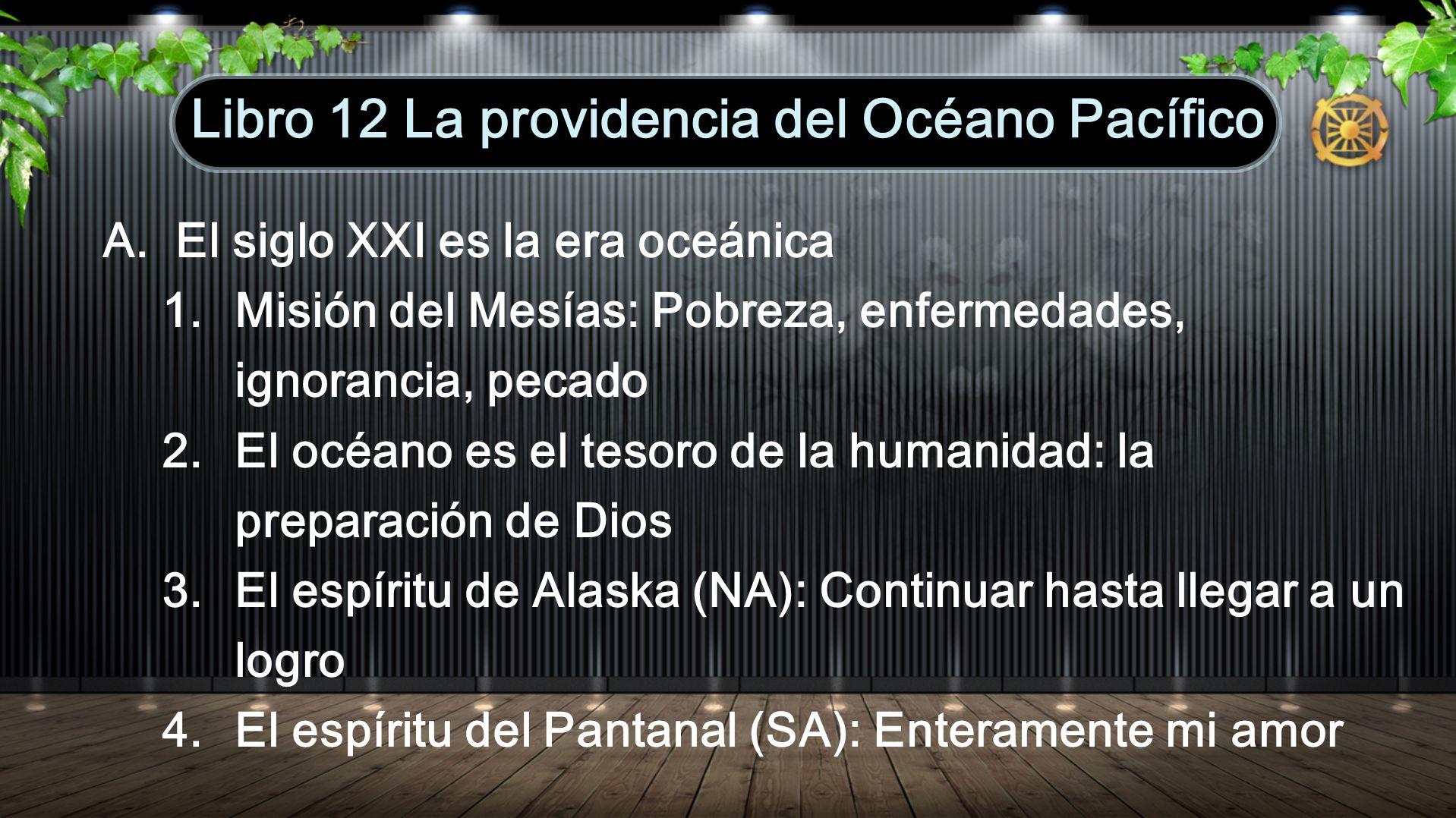 Libro 12 La providencia del Océano Pacífico