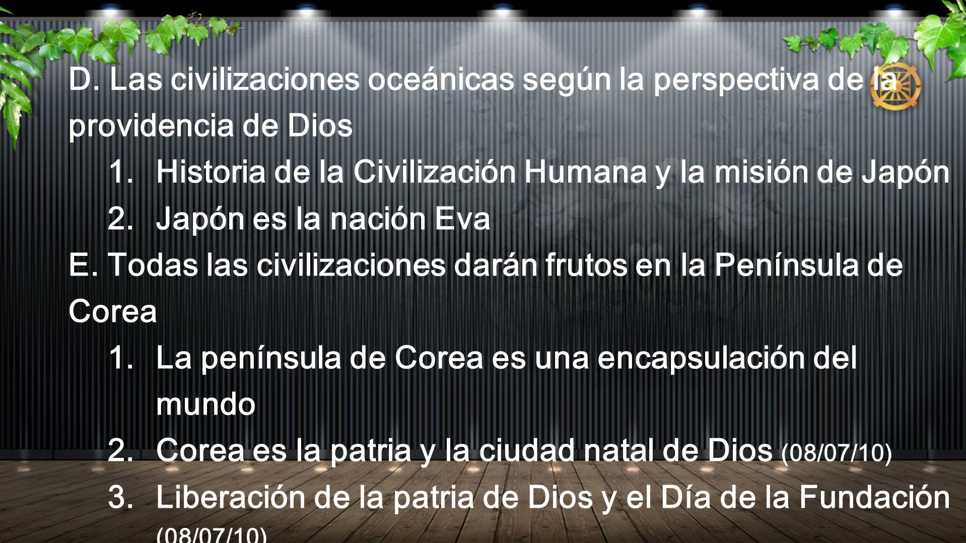 D. Las civilizaciones oceánicas según la perspectiva de la providencia de Dios
