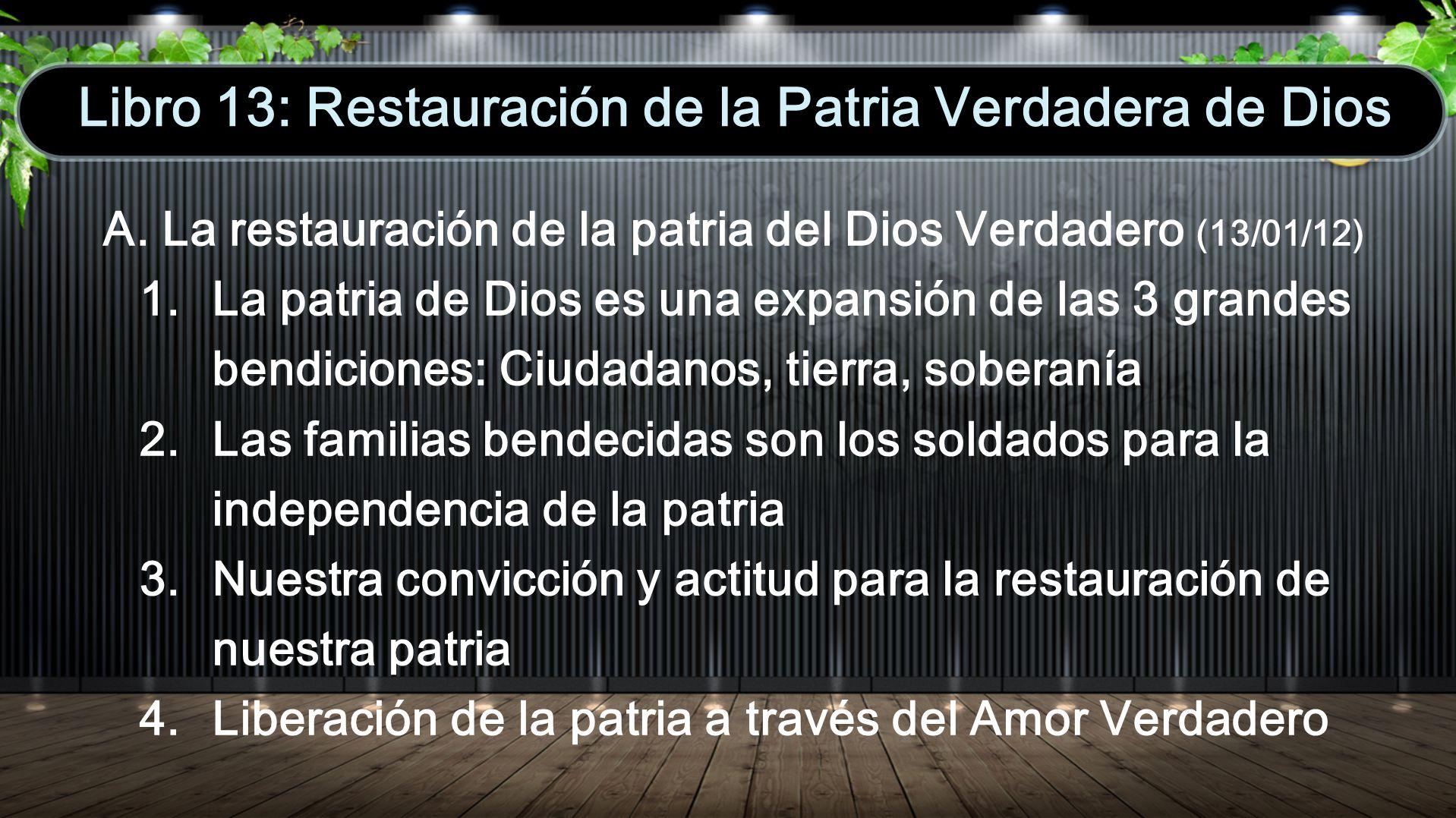 Libro 13: Restauración de la Patria Verdadera de Dios