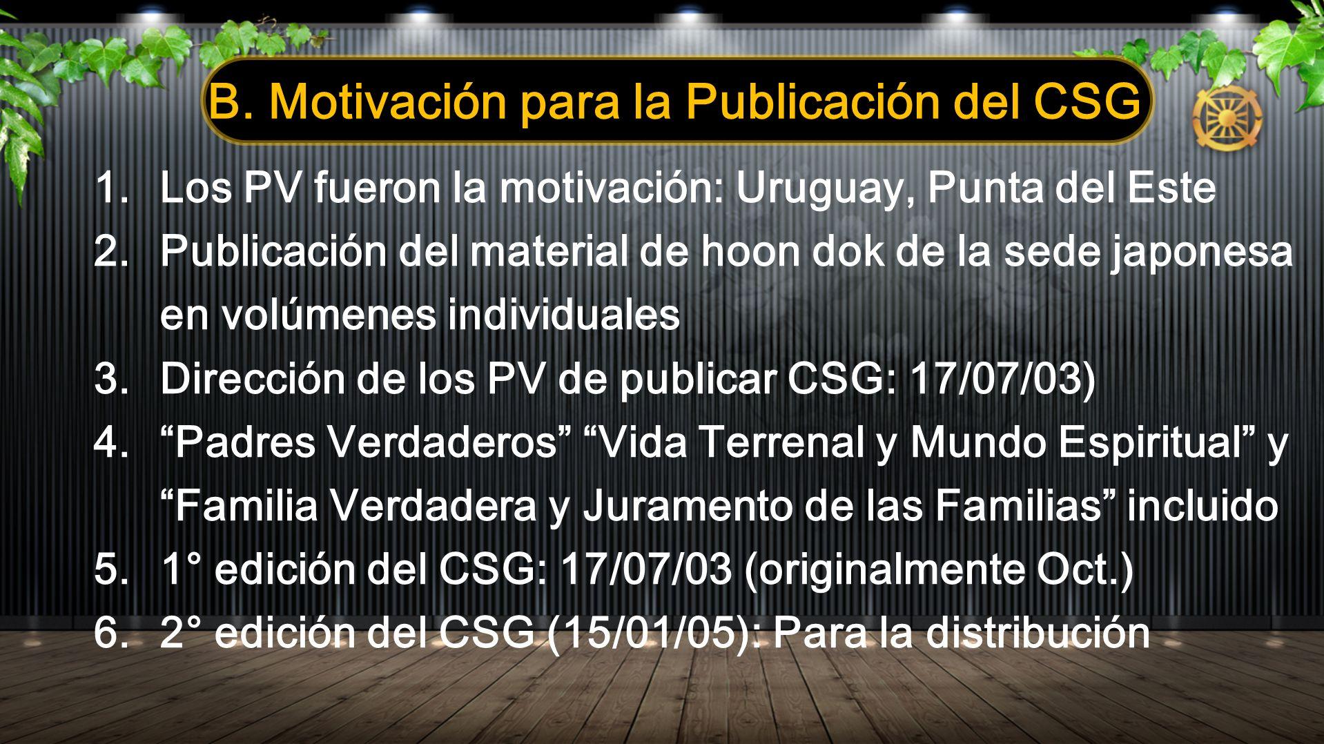 B. Motivación para la Publicación del CSG