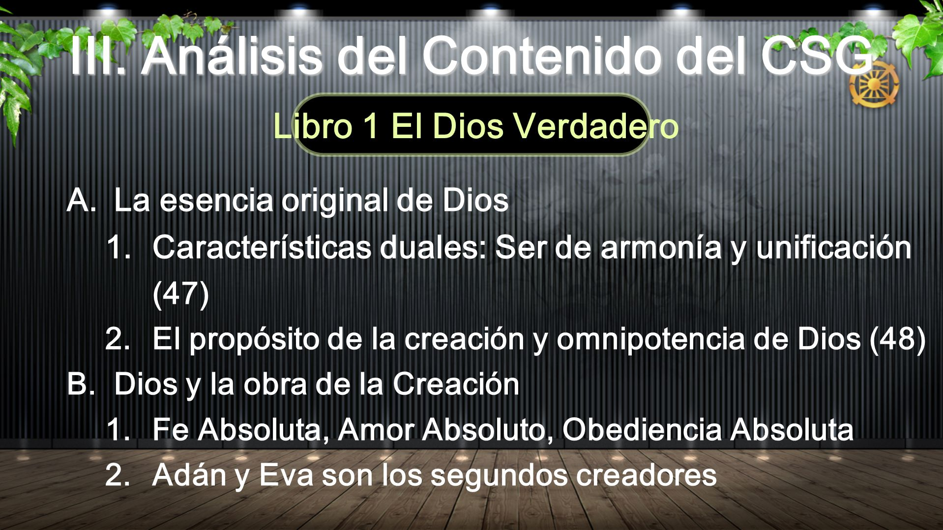 III. Análisis del Contenido del CSG Libro 1 El Dios Verdadero