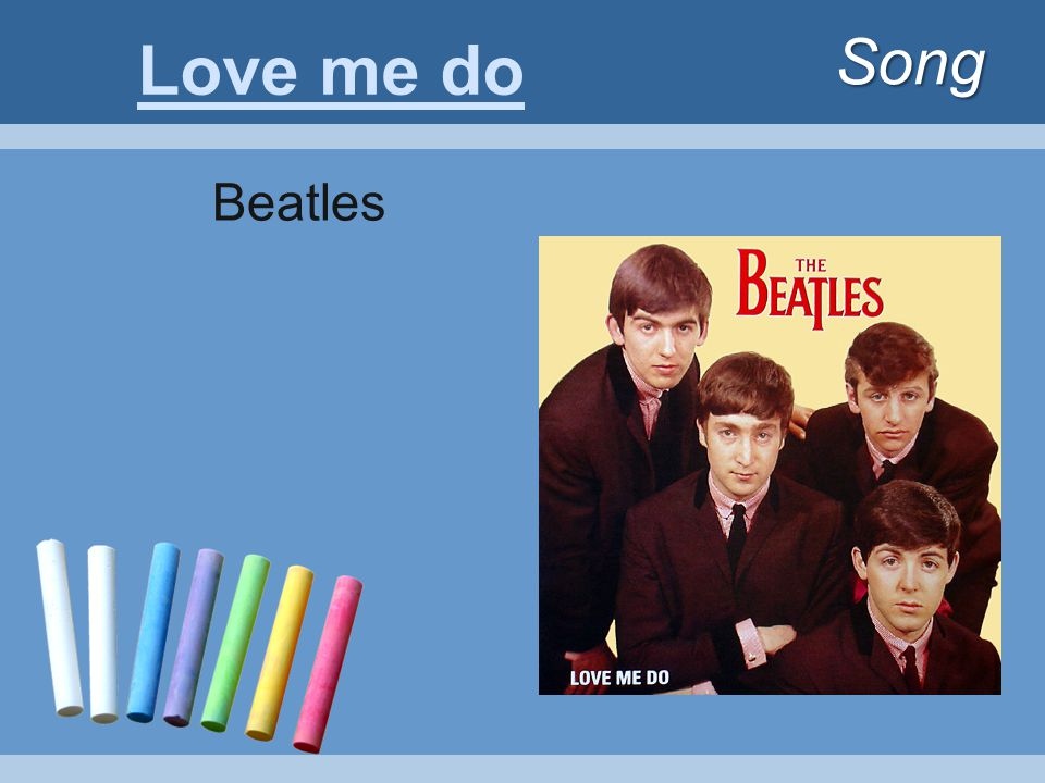 Song Love me do Beatles