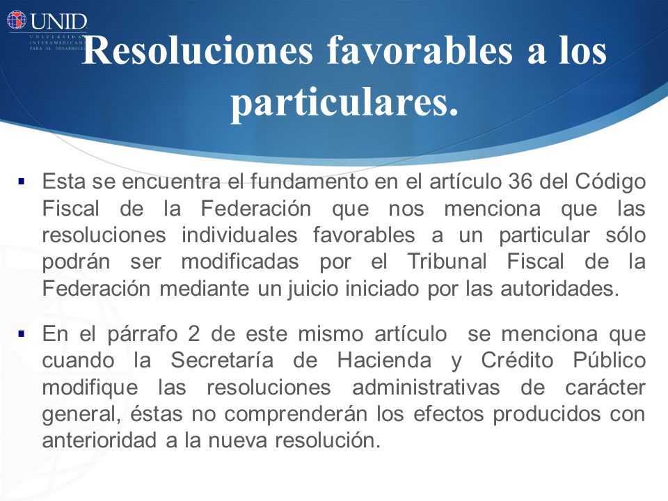 Resoluciones favorables a los particulares.