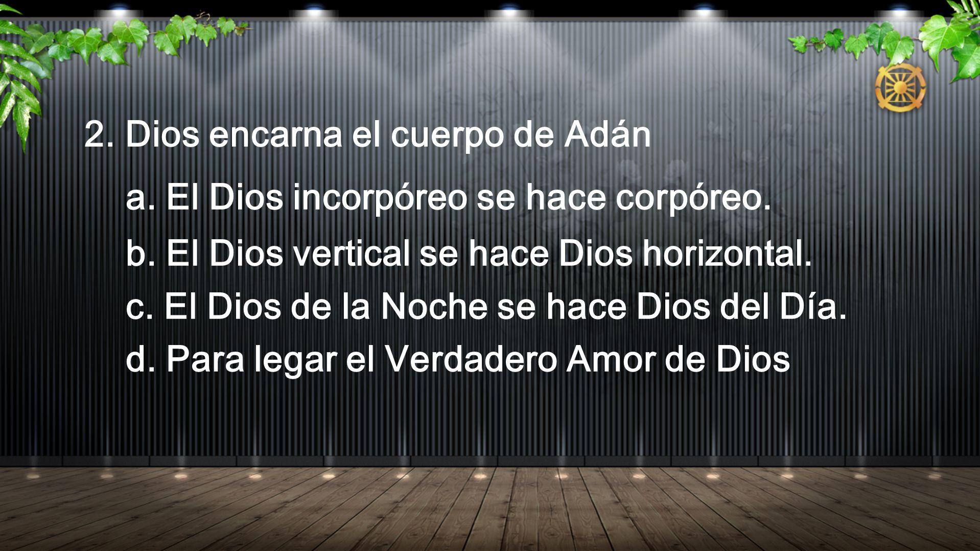 2. Dios encarna el cuerpo de Adán