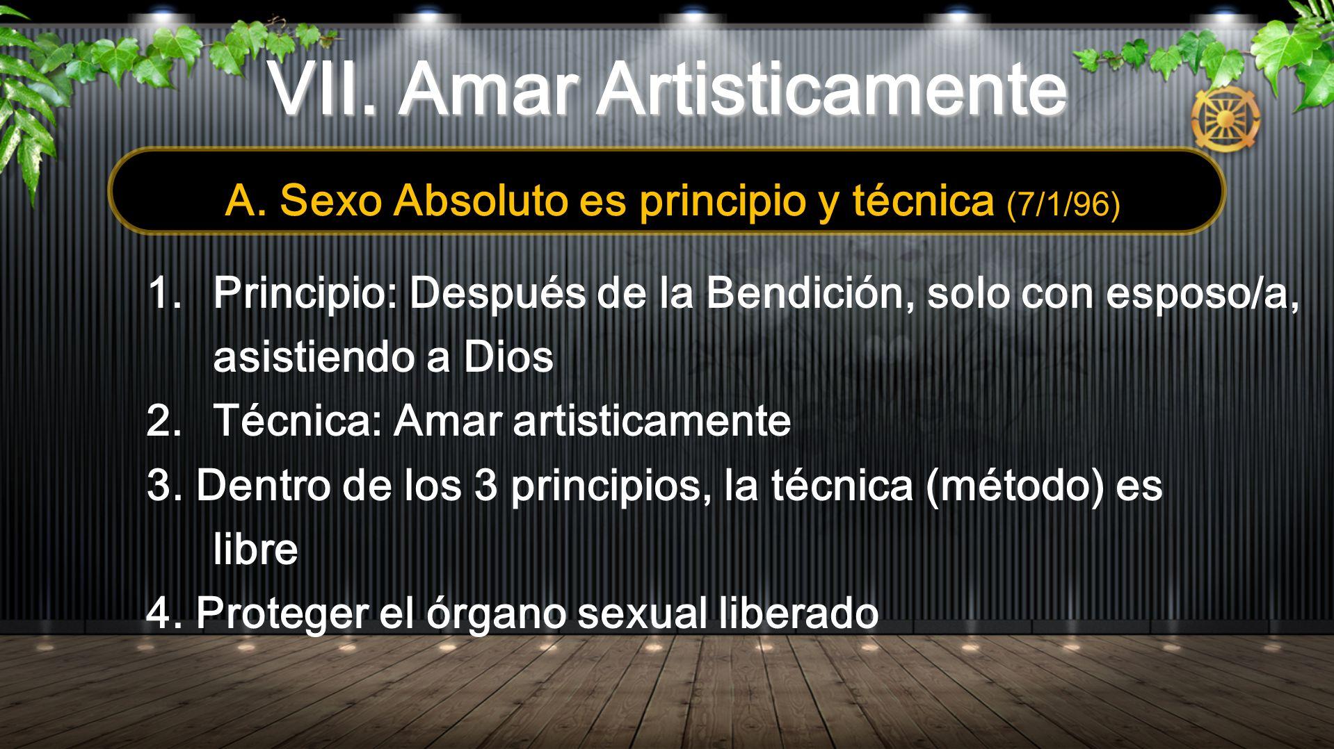 VII. Amar Artisticamente