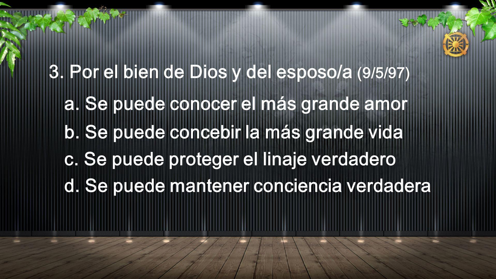 3. Por el bien de Dios y del esposo/a (9/5/97)