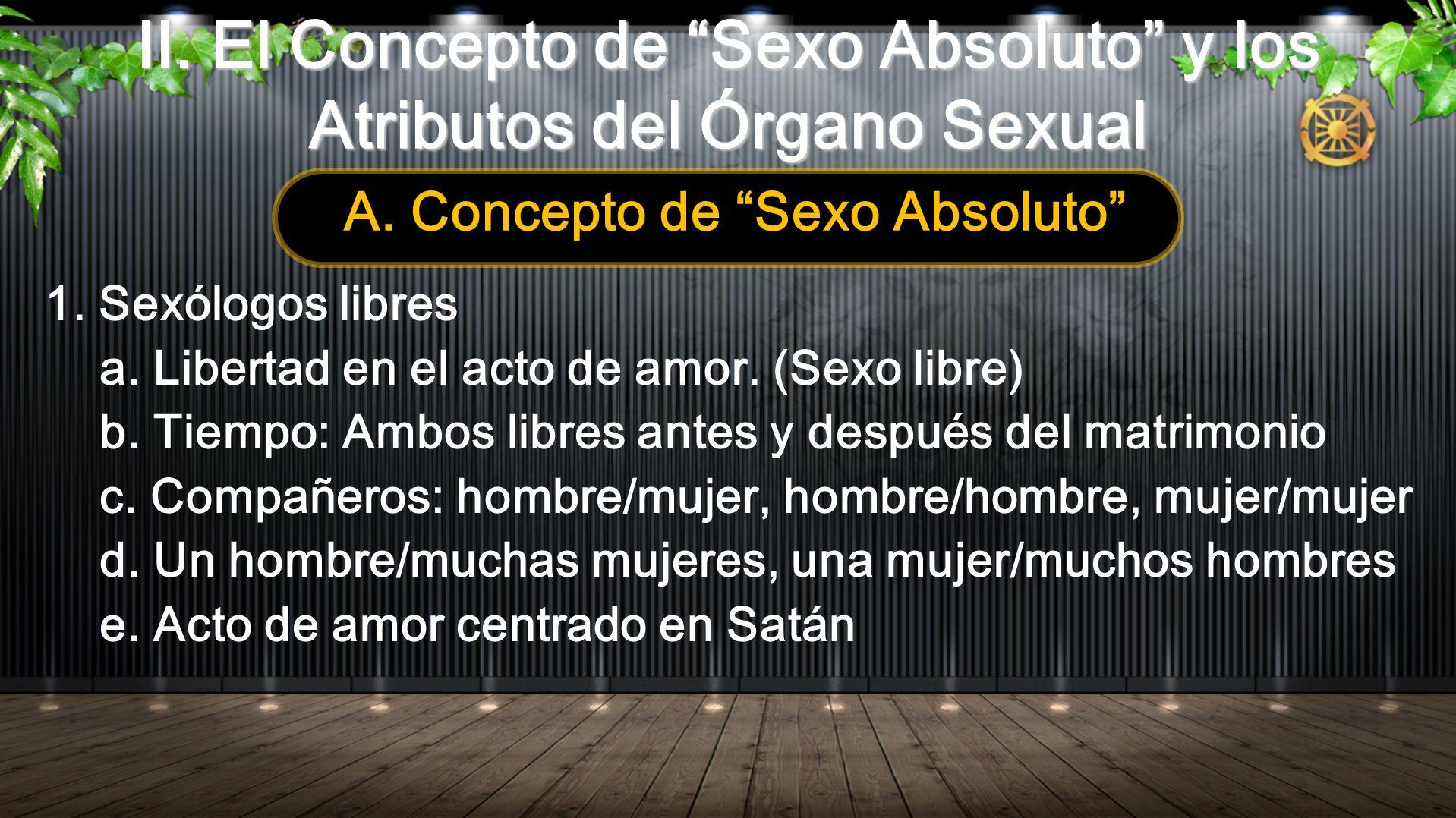 II. El Concepto de Sexo Absoluto y los Atributos del Órgano Sexual