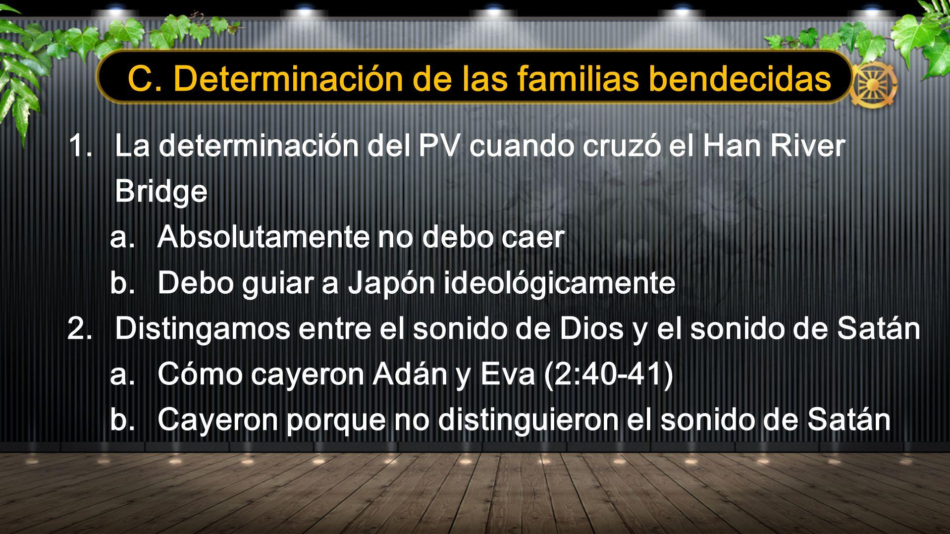 C. Determinación de las familias bendecidas