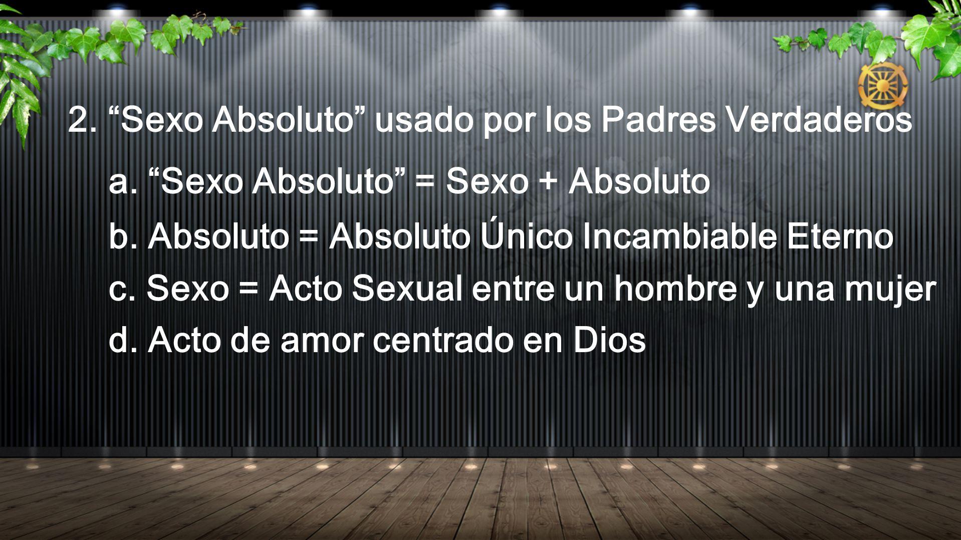 2. Sexo Absoluto usado por los Padres Verdaderos