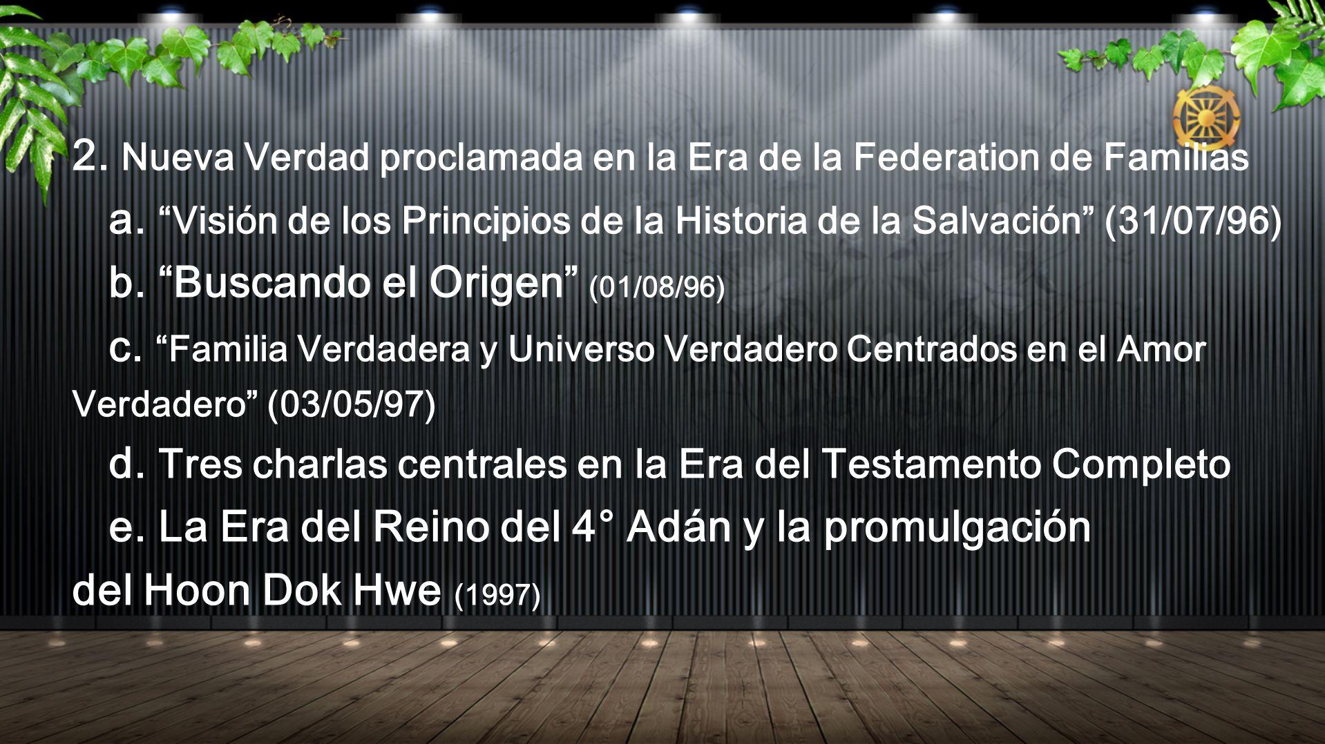 2. Nueva Verdad proclamada en la Era de la Federation de Familias