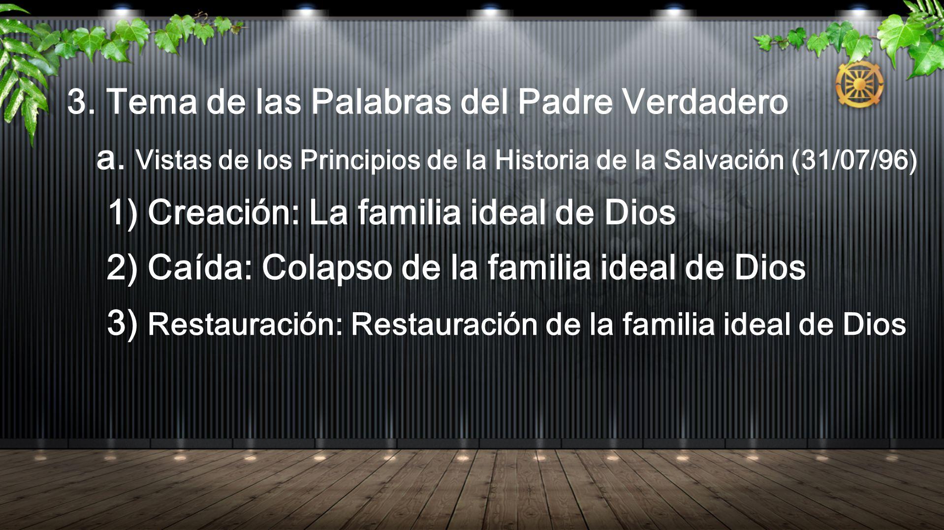 3. Tema de las Palabras del Padre Verdadero