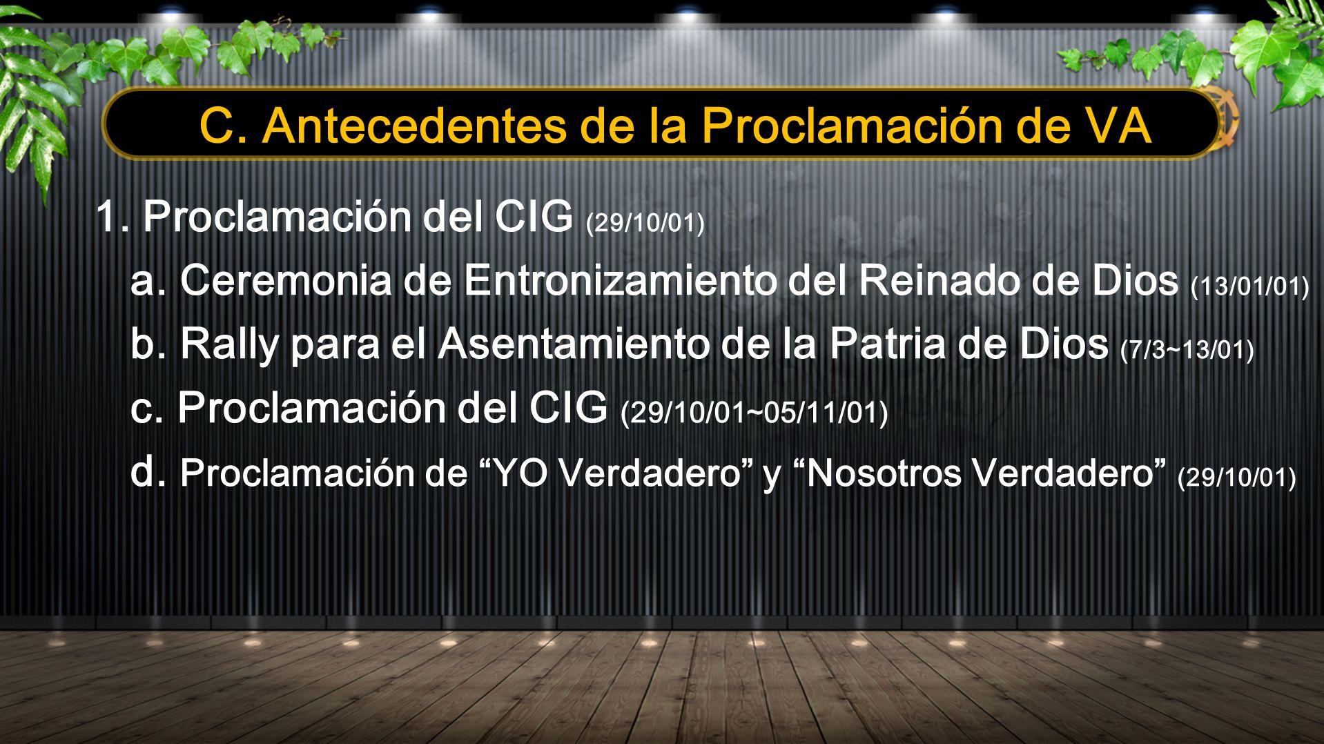 C. Antecedentes de la Proclamación de VA