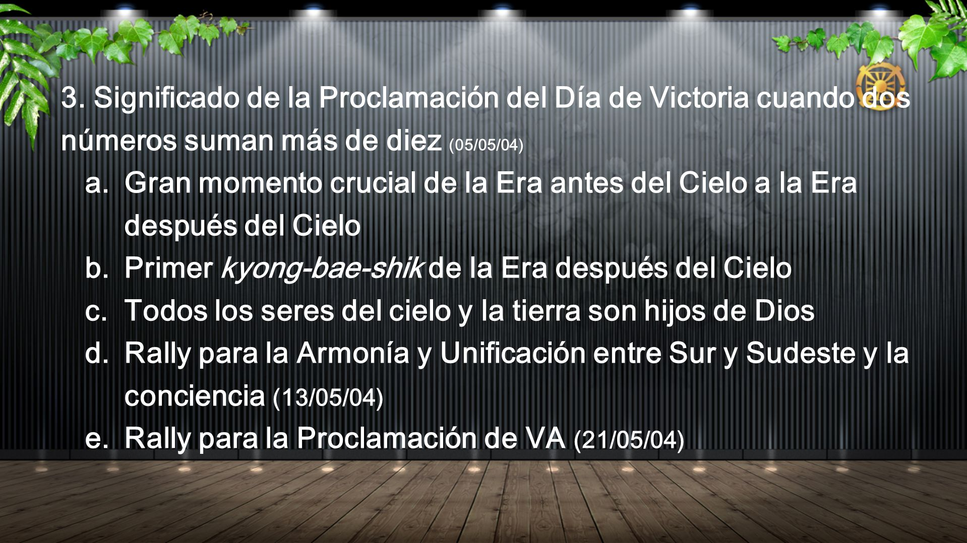 3. Significado de la Proclamación del Día de Victoria cuando dos números suman más de diez (05/05/04)