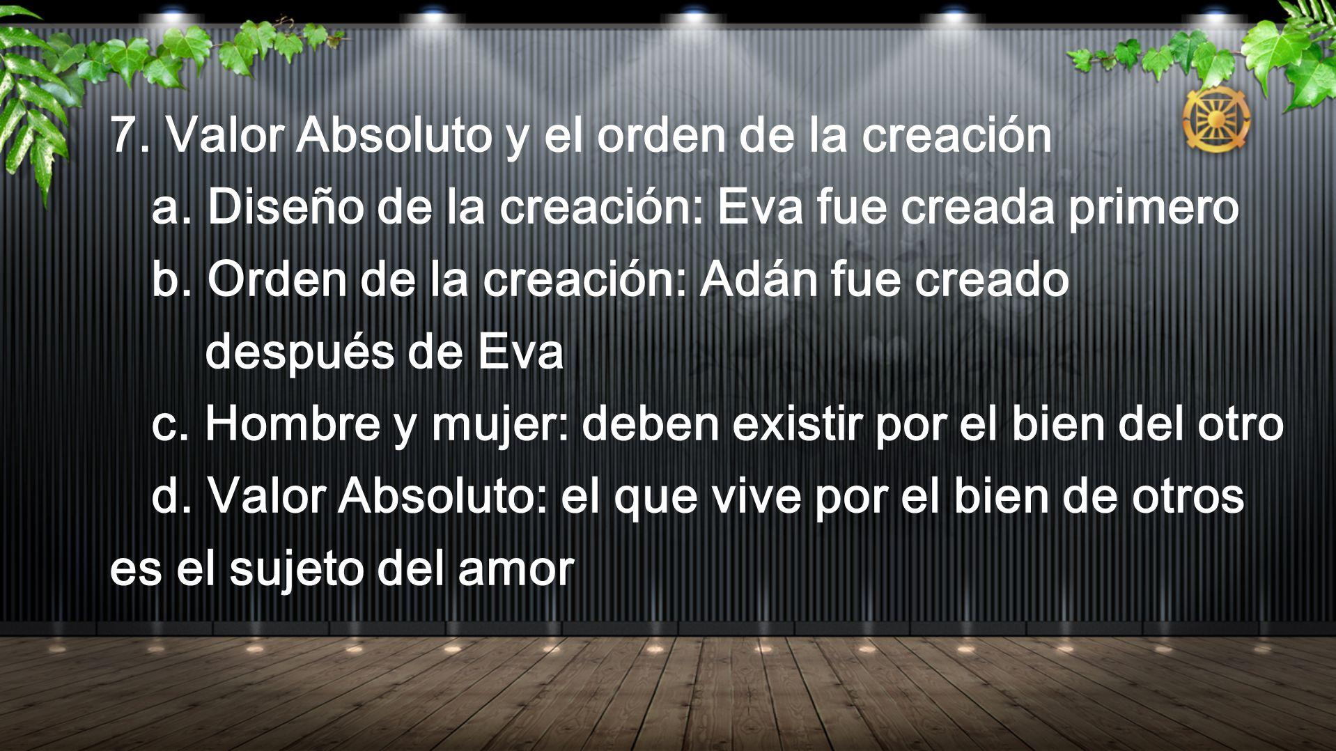 7. Valor Absoluto y el orden de la creación
