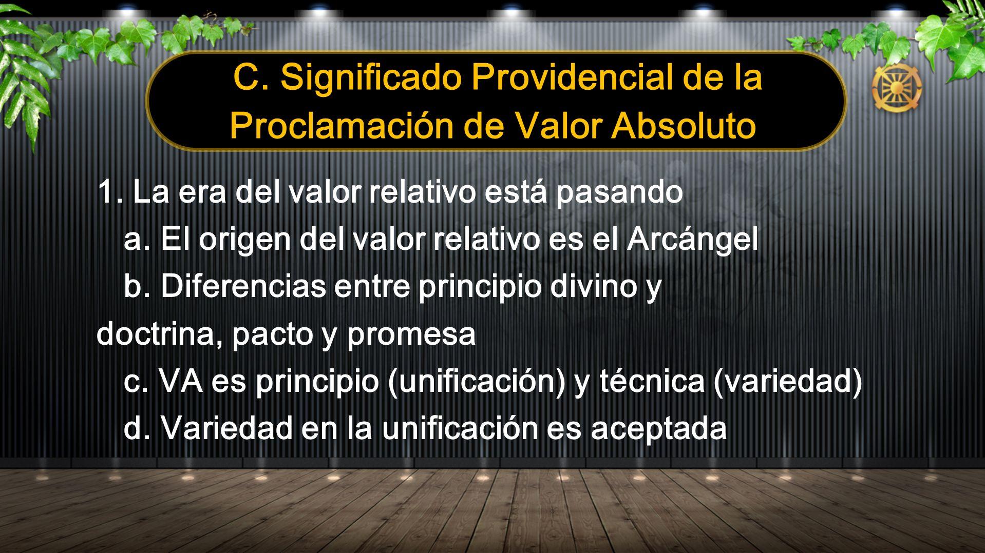 C. Significado Providencial de la Proclamación de Valor Absoluto