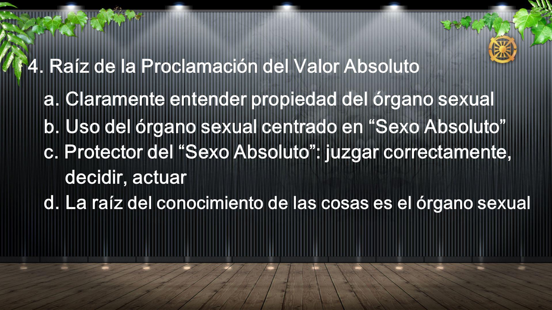 4. Raíz de la Proclamación del Valor Absoluto