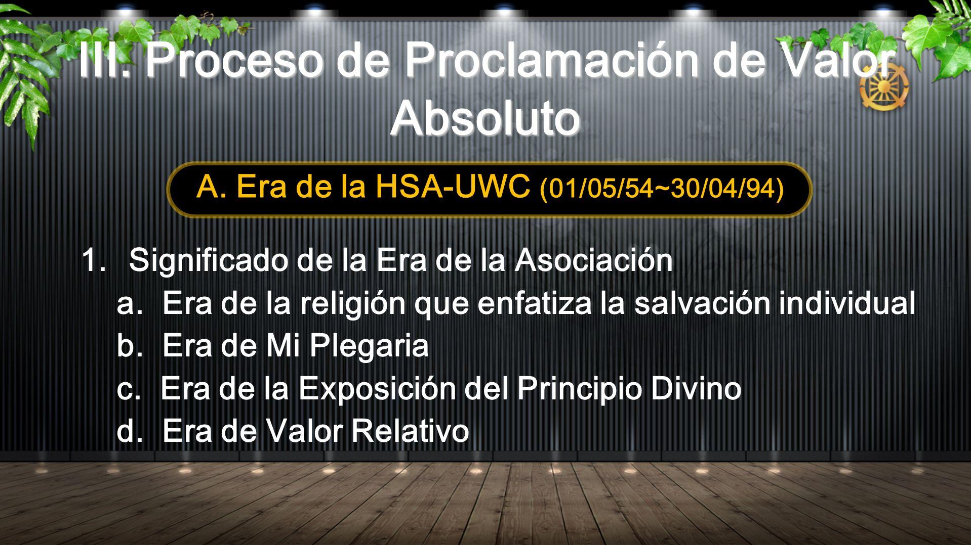 III. Proceso de Proclamación de Valor Absoluto