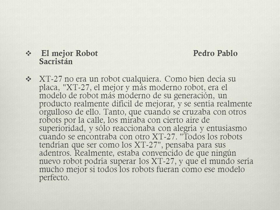El mejor Robot Pedro Pablo Sacristán
