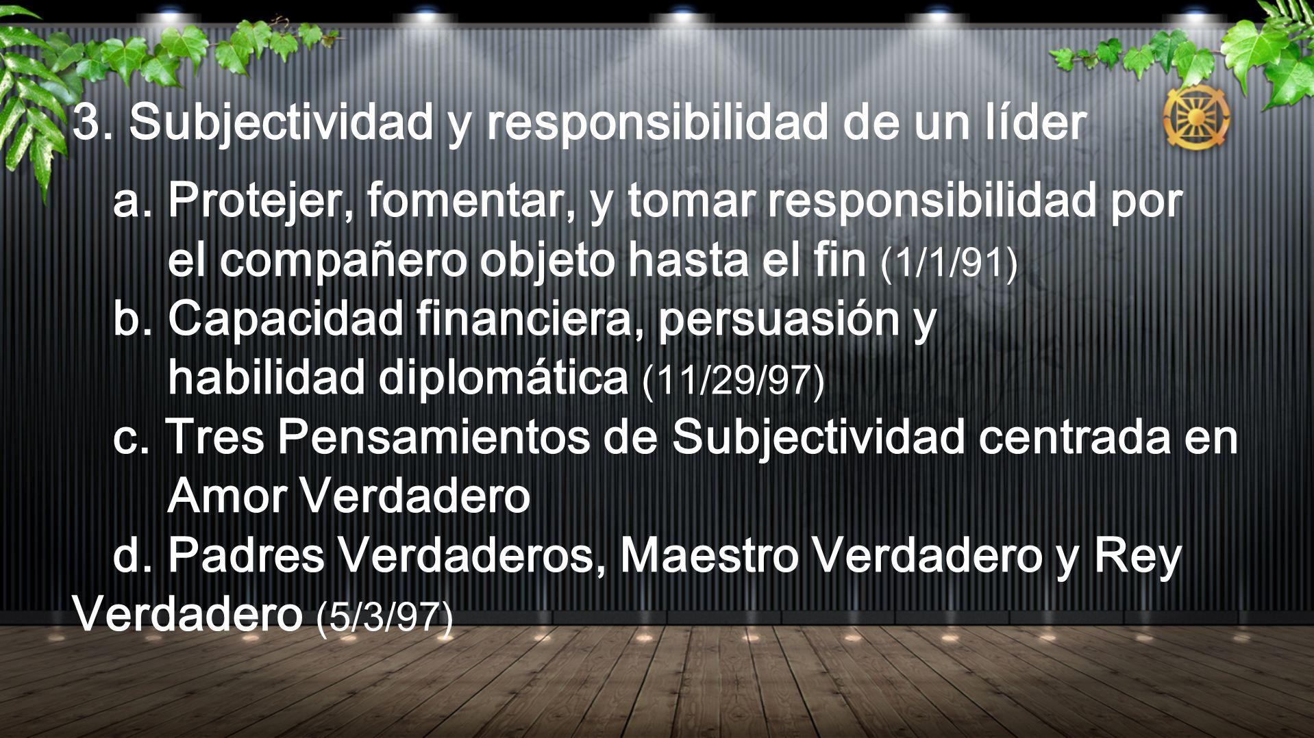 3. Subjectividad y responsibilidad de un líder