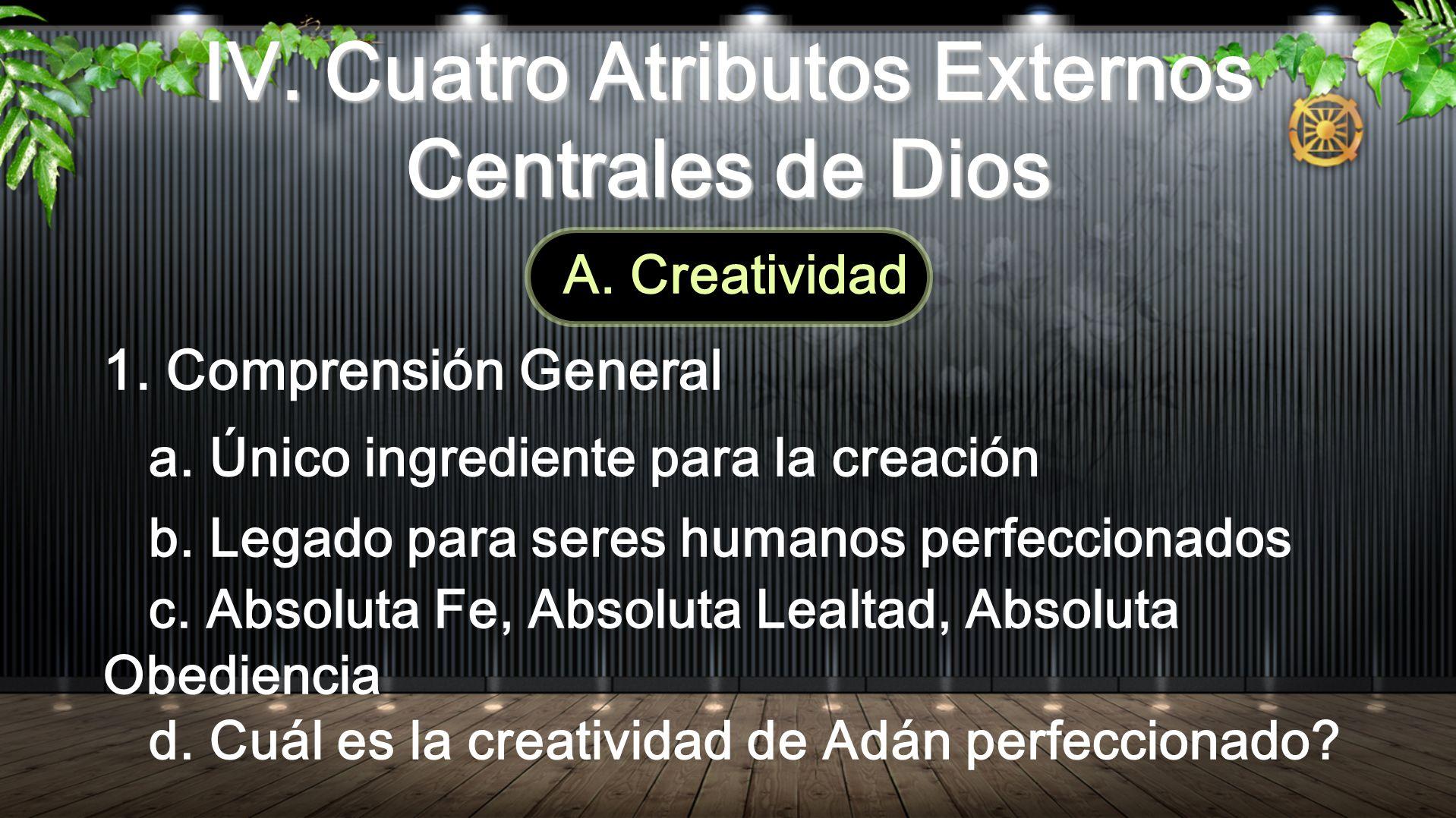 IV. Cuatro Atributos Externos