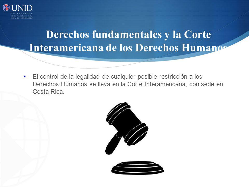 Derechos fundamentales y la Corte Interamericana de los Derechos Humanos