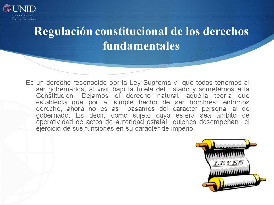 Regulación constitucional de los derechos fundamentales