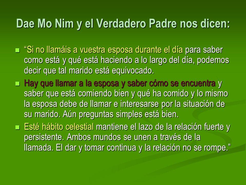 Dae Mo Nim y el Verdadero Padre nos dicen: