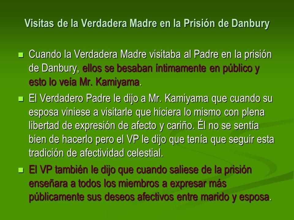 Visitas de la Verdadera Madre en la Prisión de Danbury