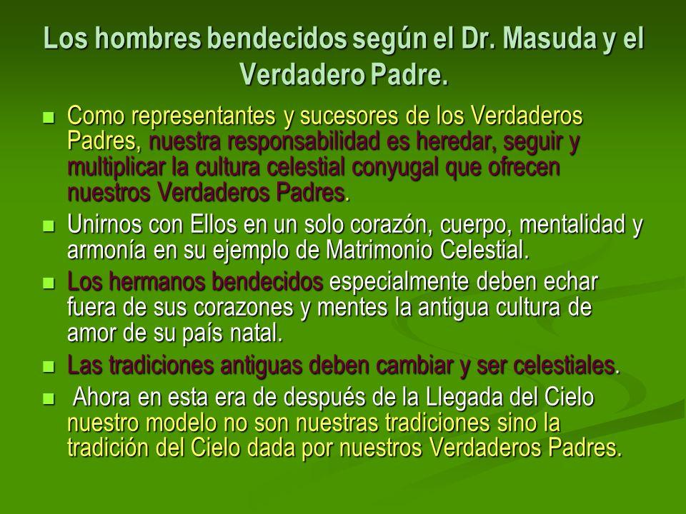 Los hombres bendecidos según el Dr. Masuda y el Verdadero Padre.