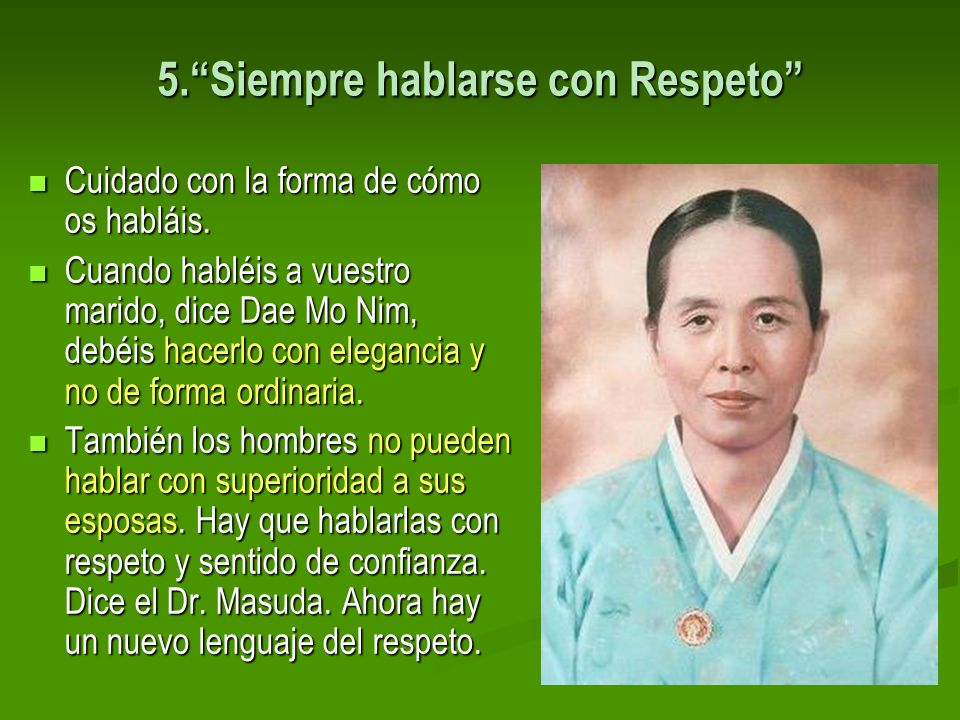 5. Siempre hablarse con Respeto
