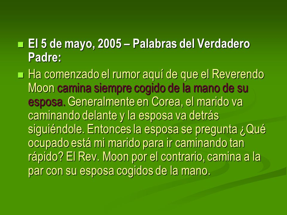El 5 de mayo, 2005 – Palabras del Verdadero Padre:
