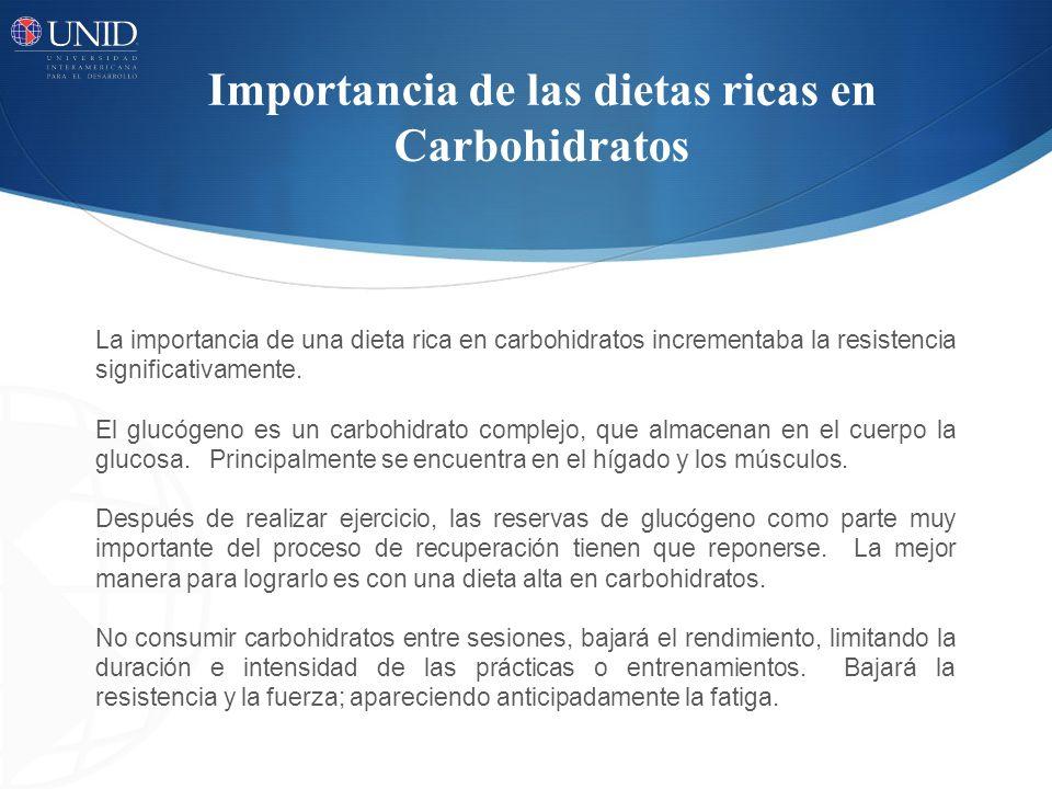 Importancia de las dietas ricas en Carbohidratos