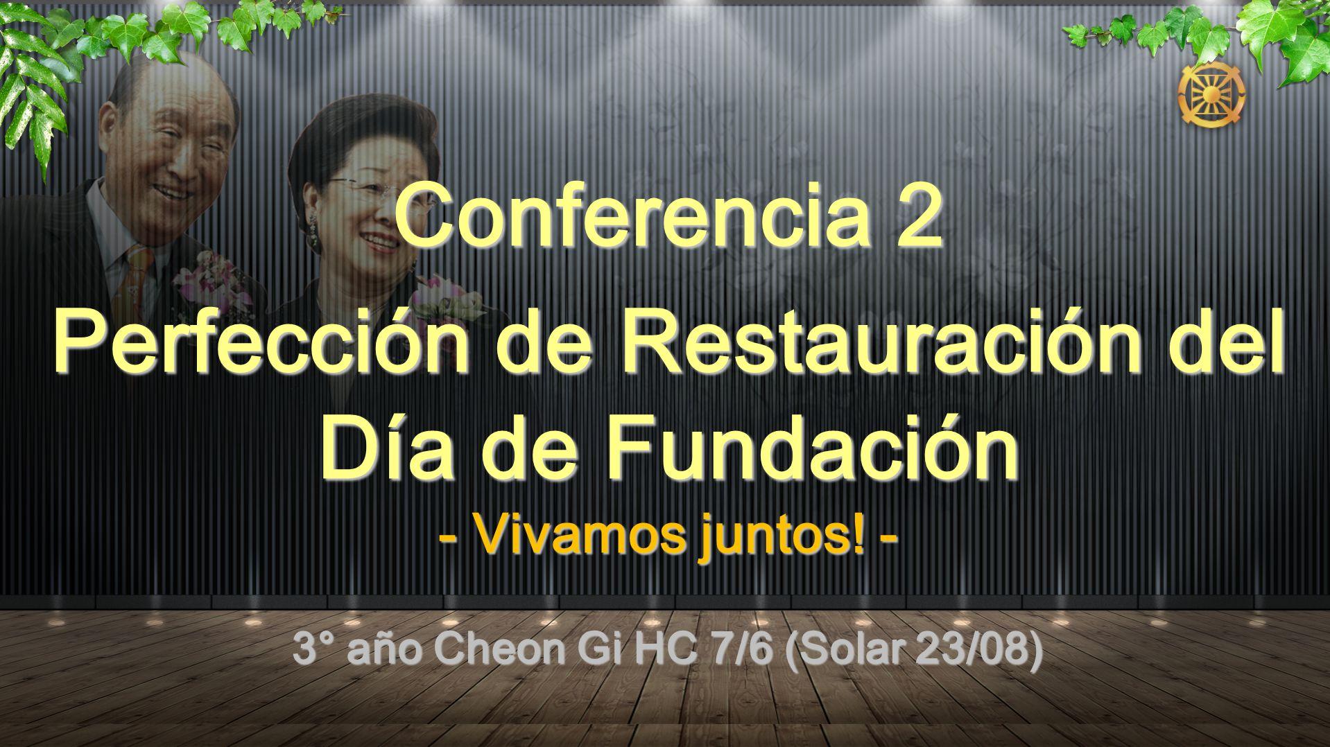 Conferencia 2 Perfección de Restauración del Día de Fundación
