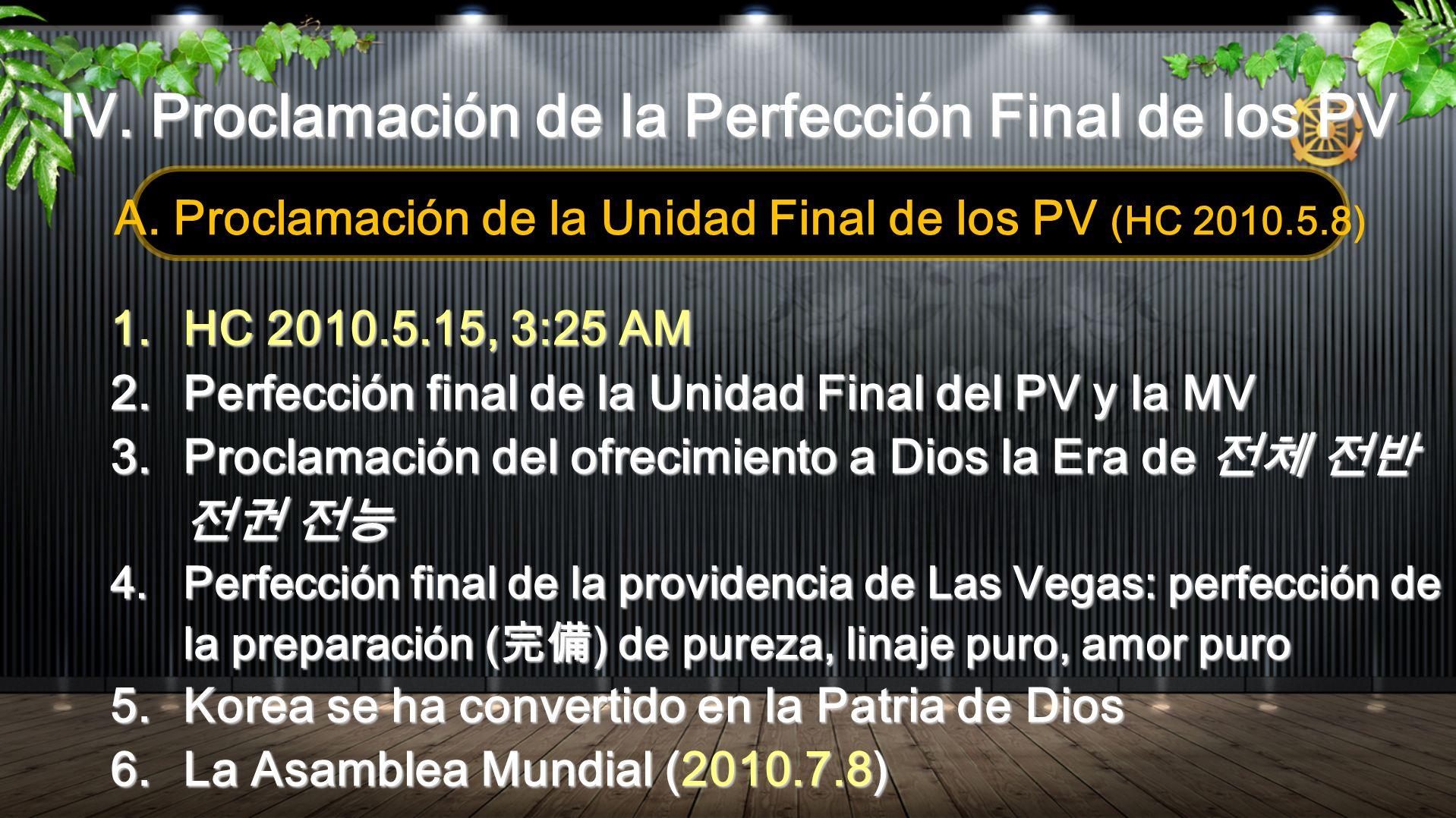 IV. Proclamación de la Perfección Final de los PV