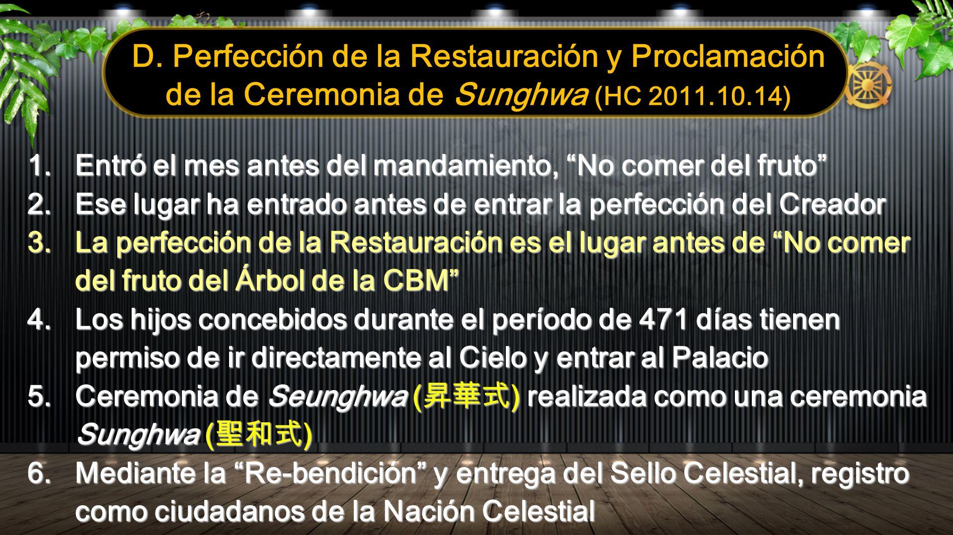 D. Perfección de la Restauración y Proclamación de la Ceremonia de Sunghwa (HC 2011.10.14)