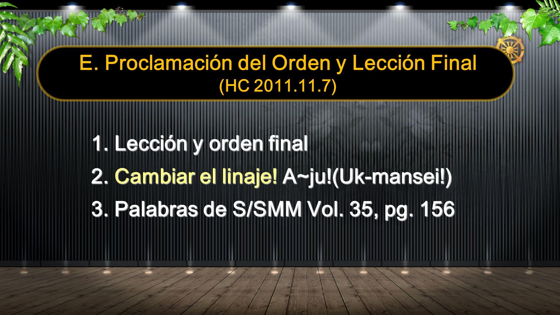 E. Proclamación del Orden y Lección Final