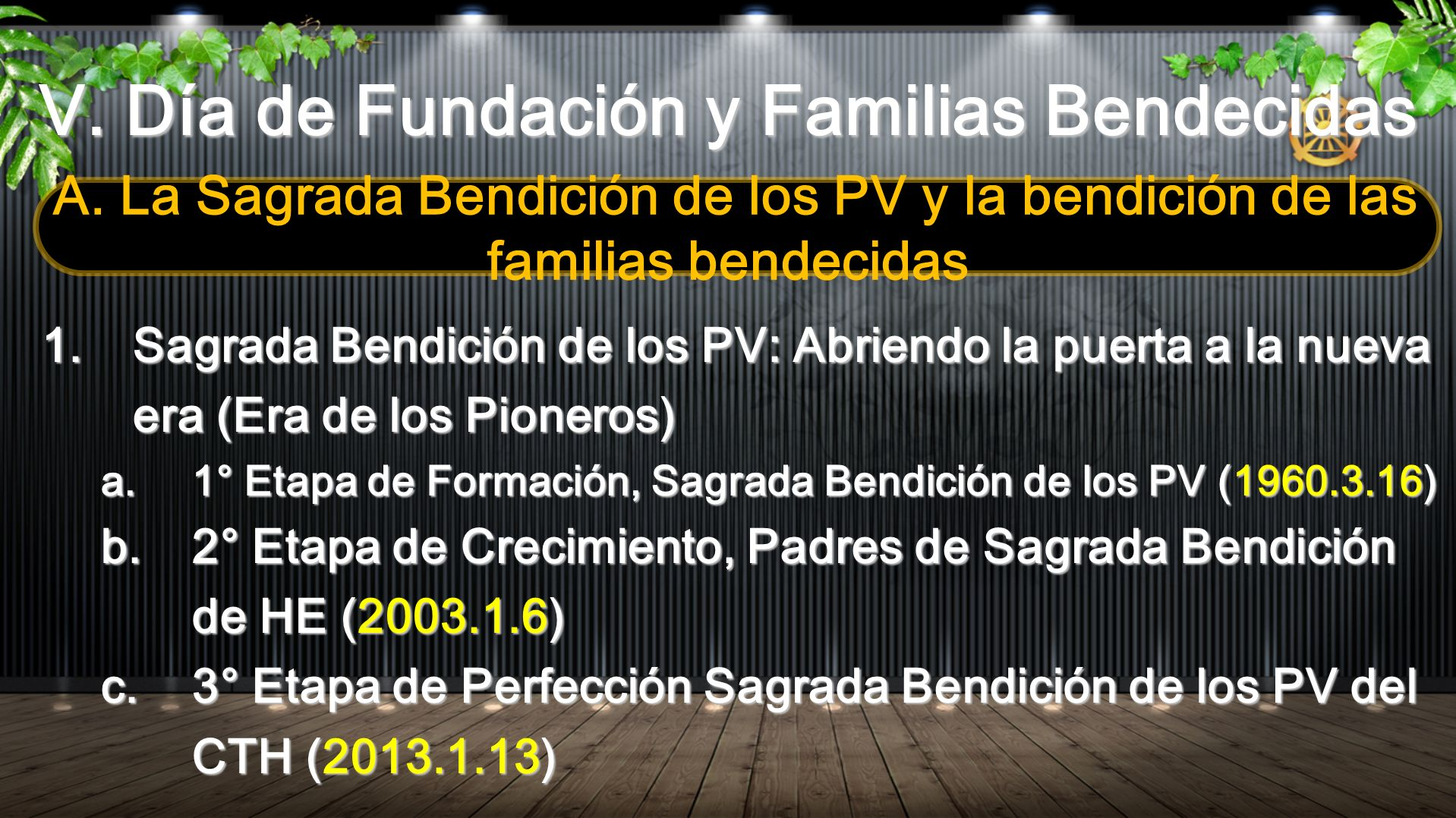 V. Día de Fundación y Familias Bendecidas